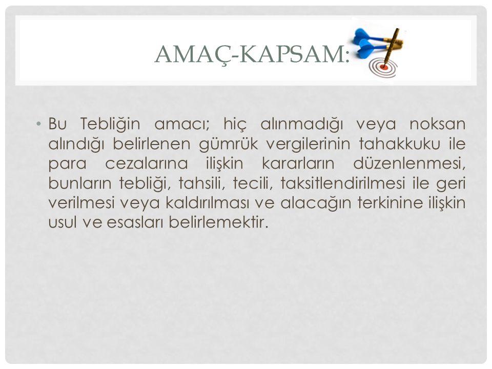 Amaç-Kapsam: