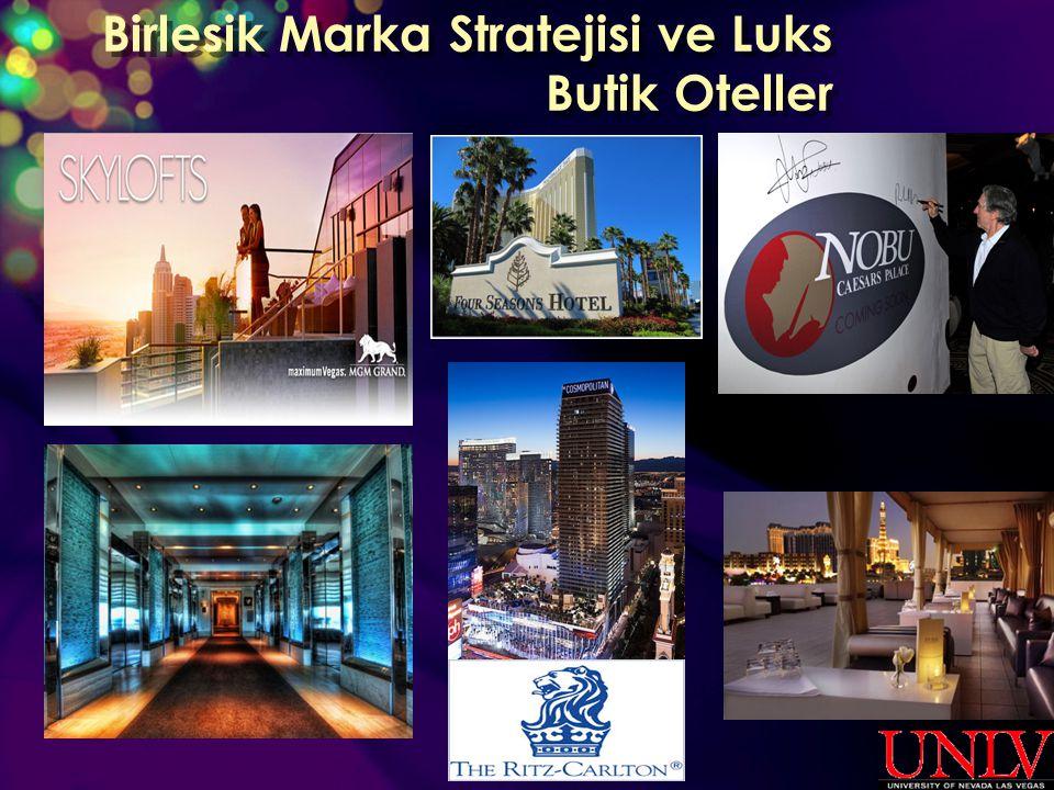 Birlesik Marka Stratejisi ve Luks Butik Oteller