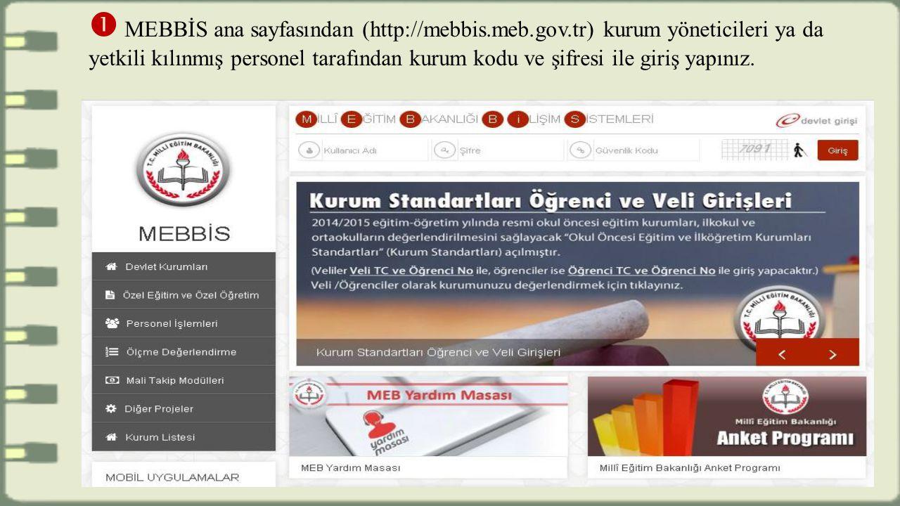  MEBBİS ana sayfasından (http://mebbis. meb. gov