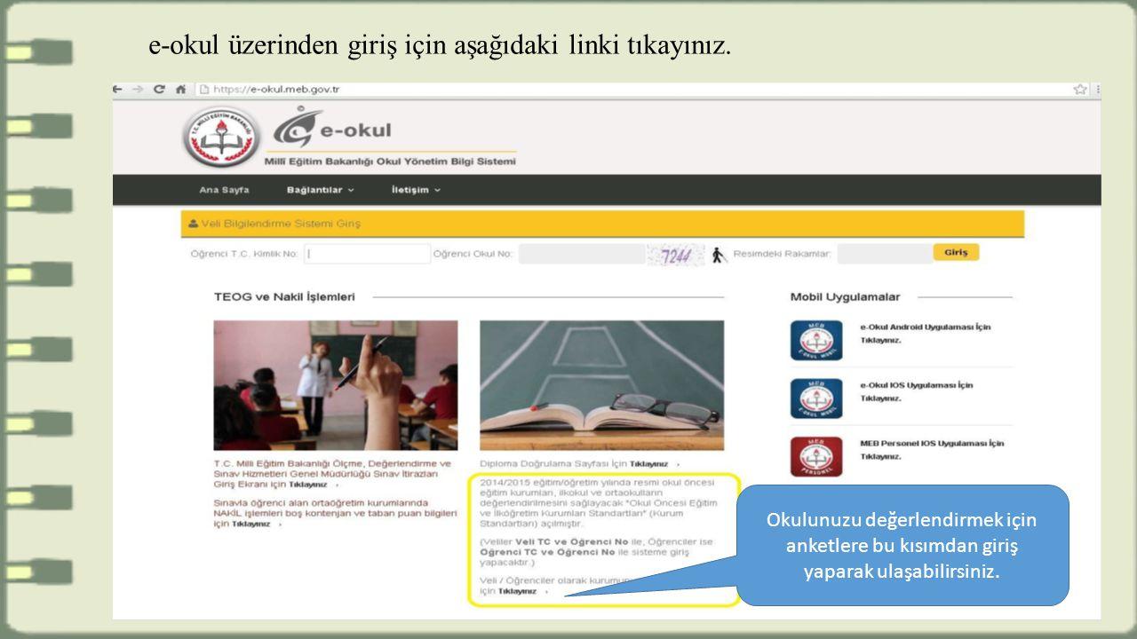 e-okul üzerinden giriş için aşağıdaki linki tıkayınız.