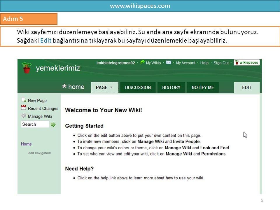 www.wikispaces.com Adım 5.