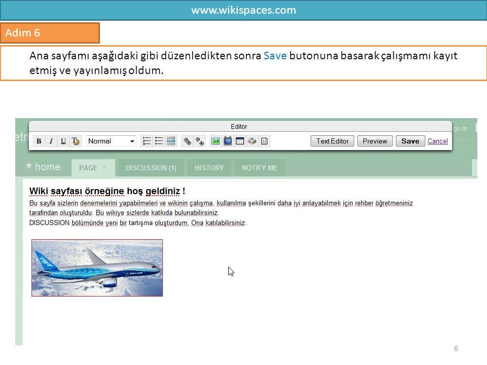 www.wikispaces.com Adım 6.