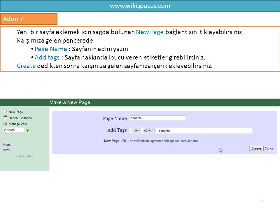www.wikispaces.com Adım 7. Yeni bir sayfa eklemek için sağda bulunan New Page bağlantısını tıklayabilirsiniz.
