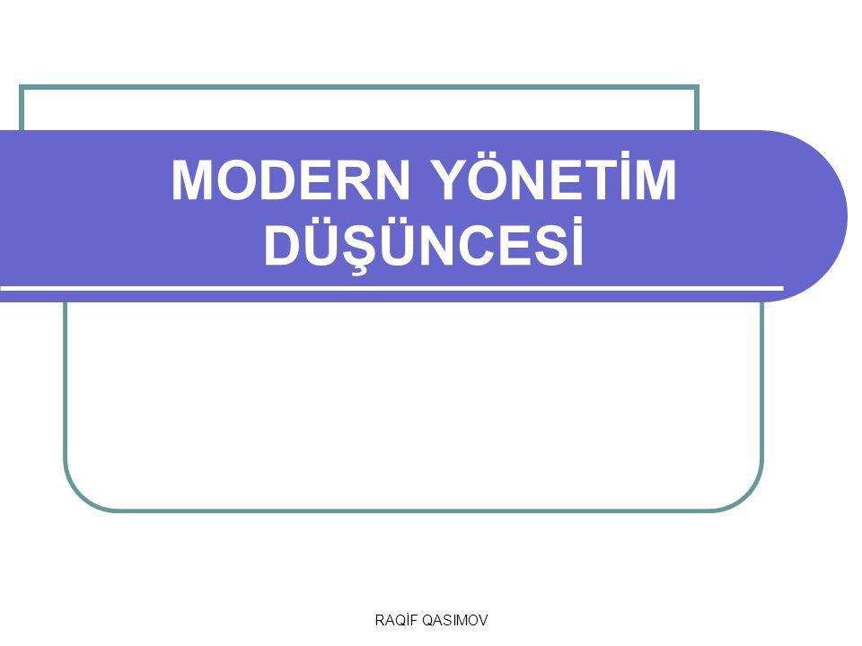 MODERN YÖNETİM DÜŞÜNCESİ