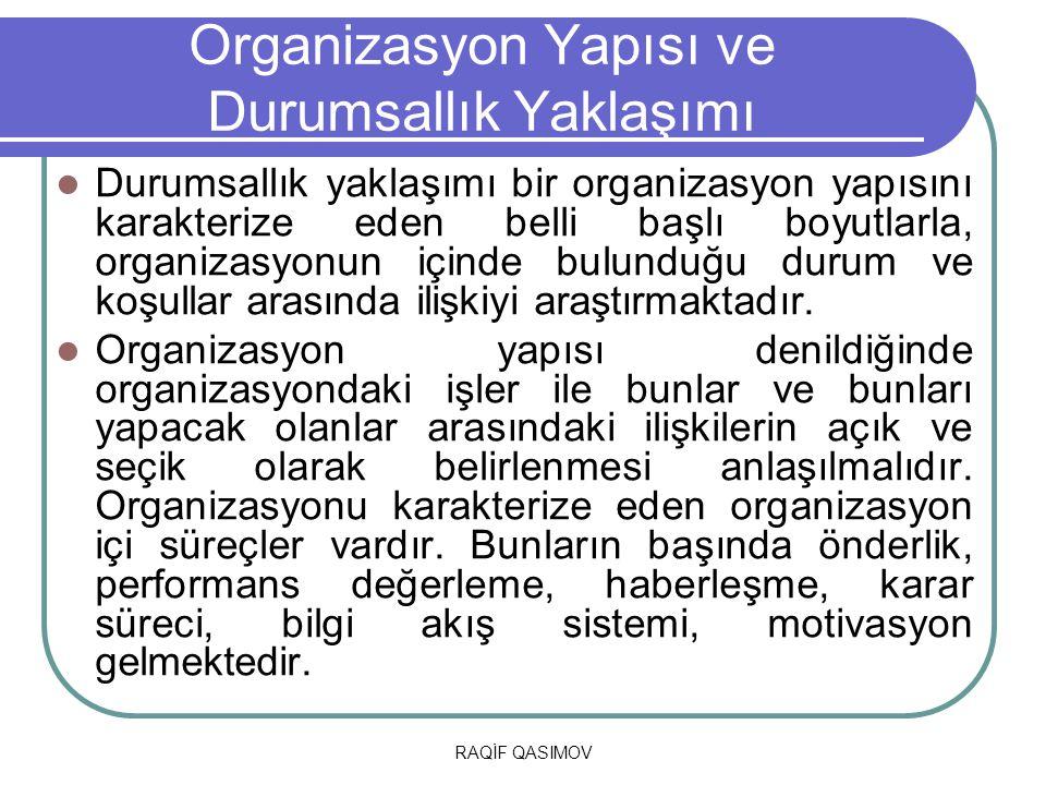 Organizasyon Yapısı ve Durumsallık Yaklaşımı