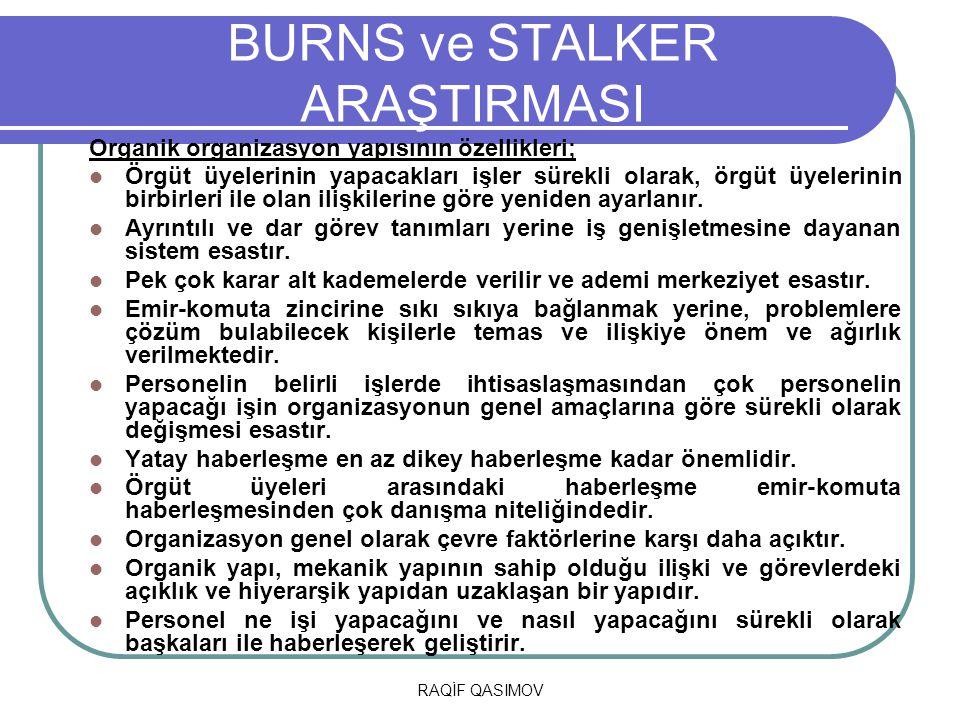 BURNS ve STALKER ARAŞTIRMASI