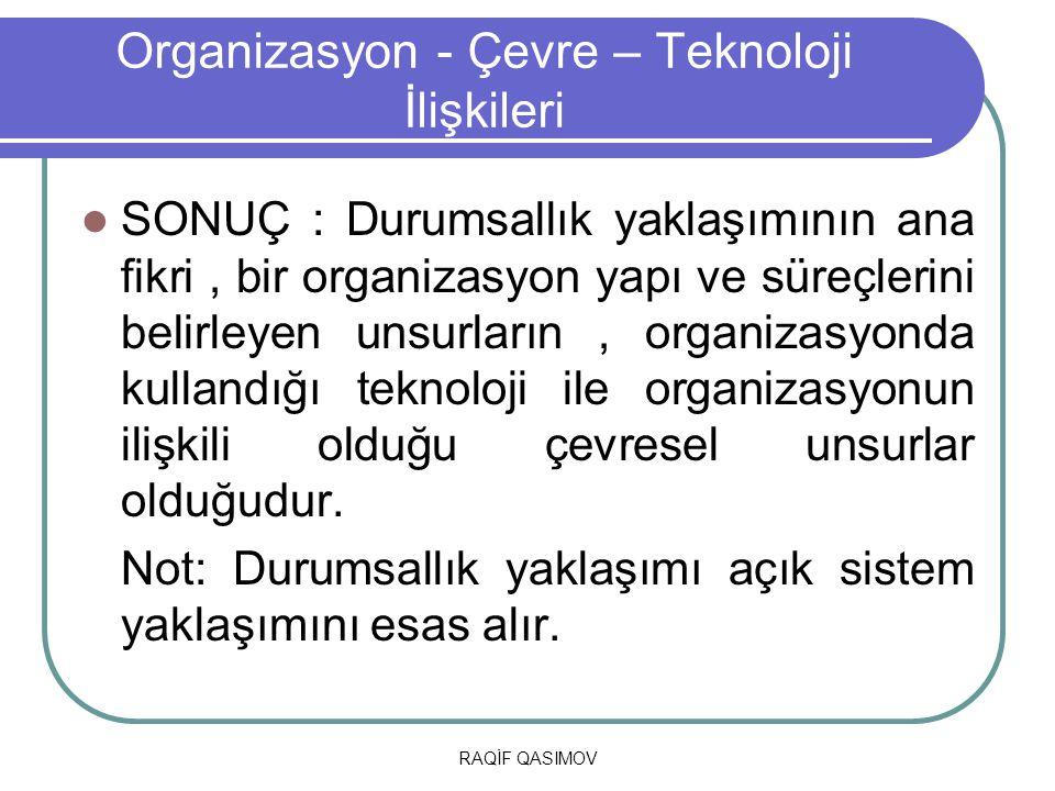 Organizasyon - Çevre – Teknoloji İlişkileri