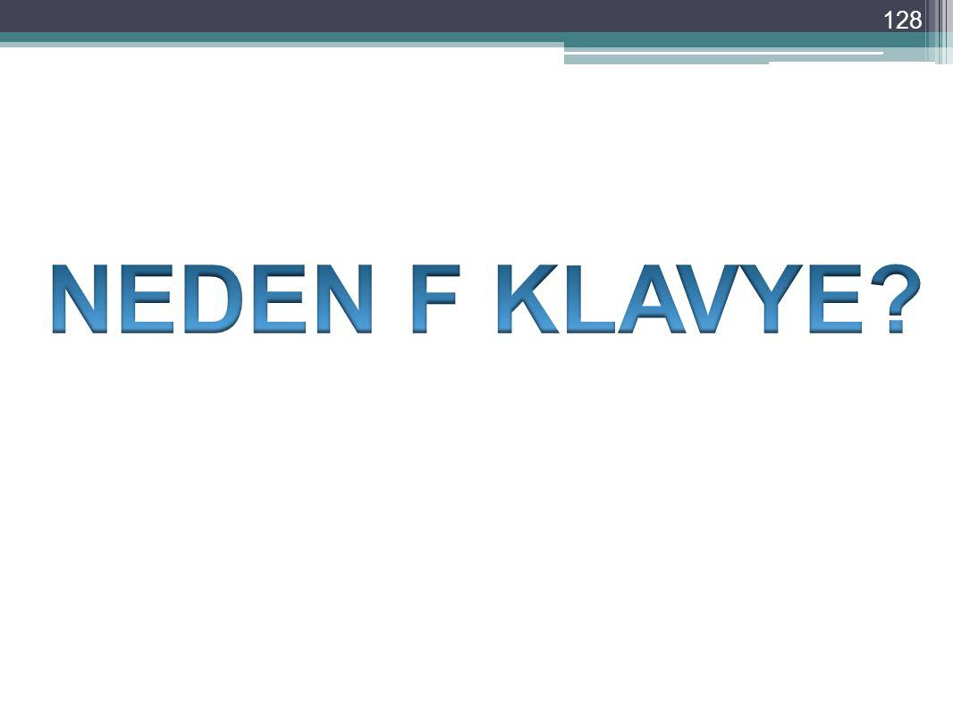 NEDEN F KLAVYE
