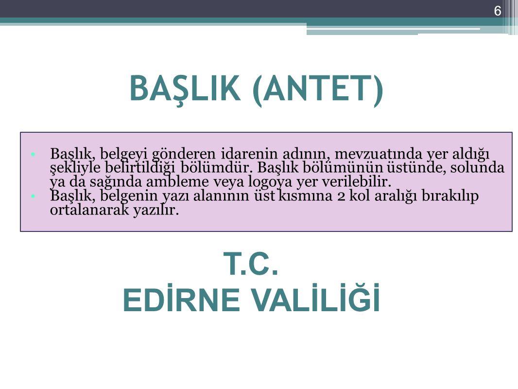 BAŞLIK (ANTET) T.C. EDİRNE VALİLİĞİ