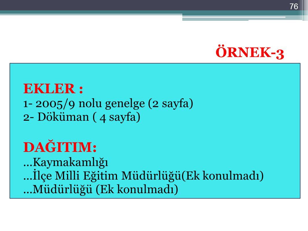 ÖRNEK-3 EKLER : DAĞITIM: 1- 2005/9 nolu genelge (2 sayfa)