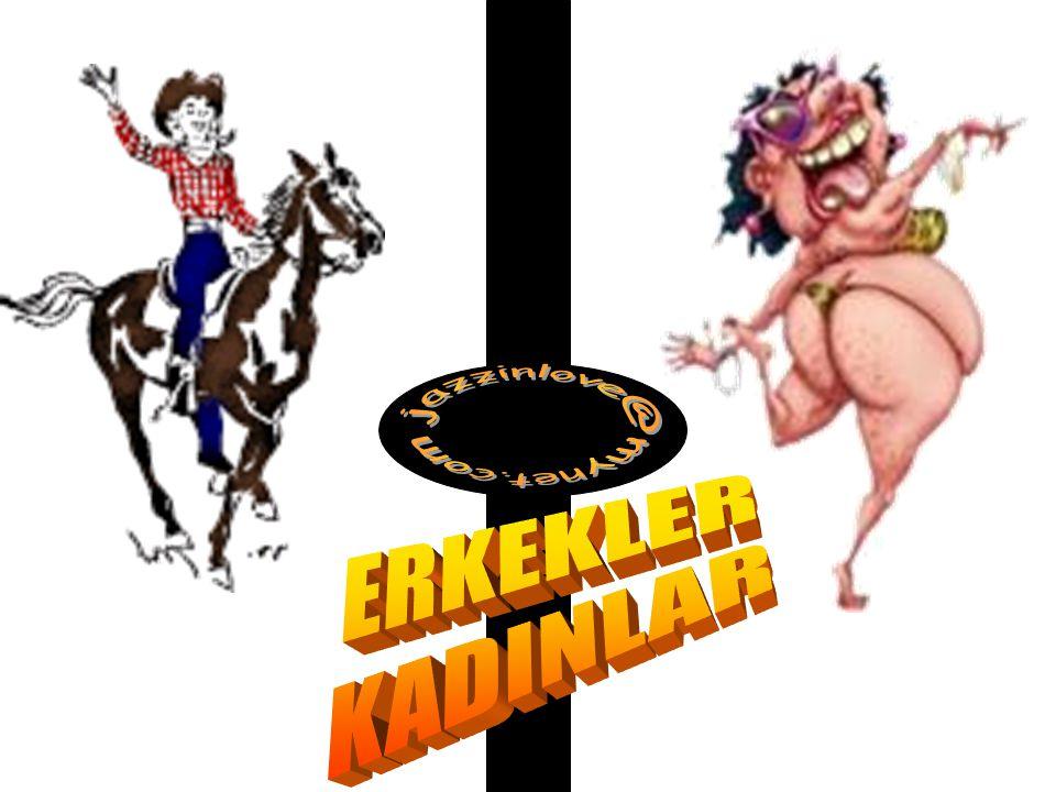ERKEKLER KADINLAR