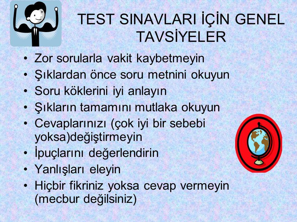 TEST SINAVLARI İÇİN GENEL TAVSİYELER