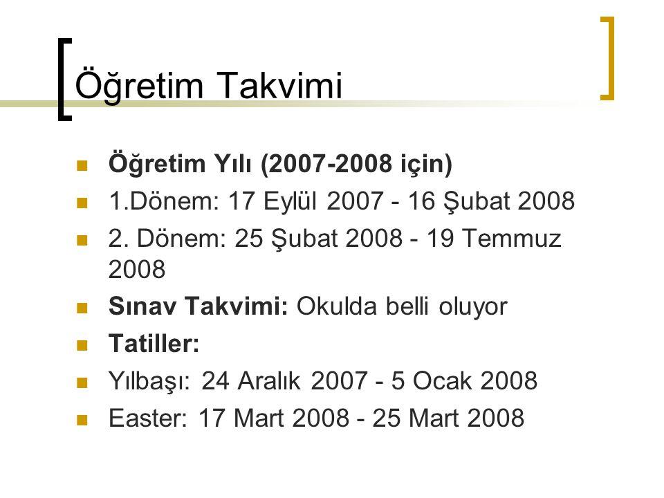 Öğretim Takvimi Öğretim Yılı (2007-2008 için)