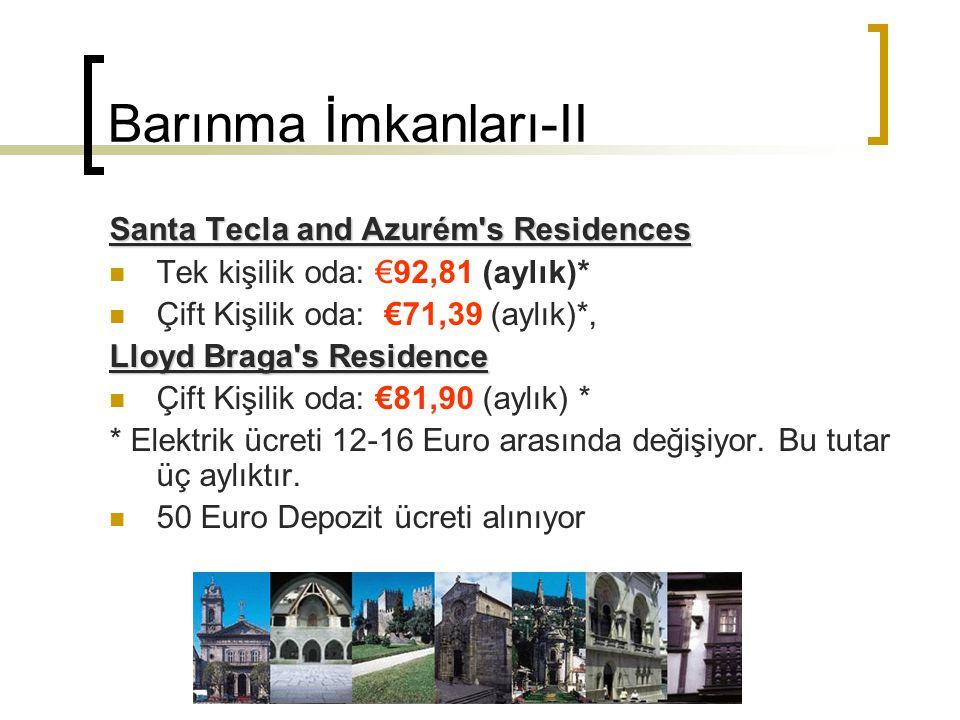 Barınma İmkanları-II Santa Tecla and Azurém s Residences