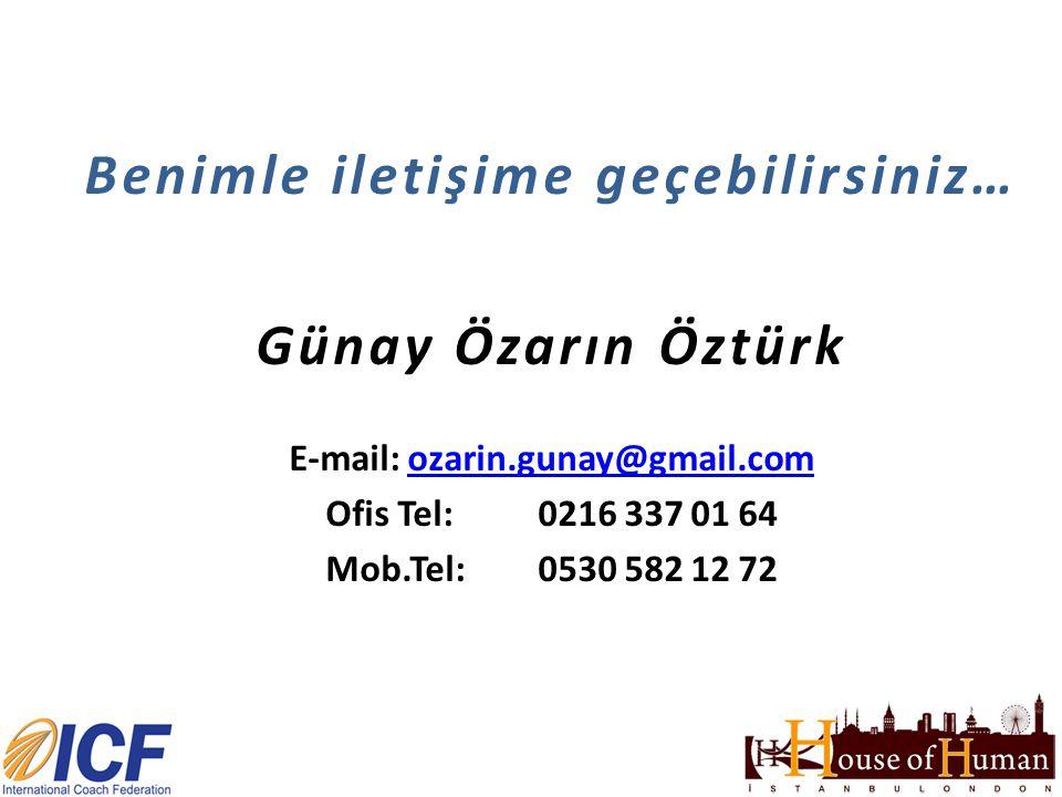 Benimle iletişime geçebilirsiniz… E-mail: ozarin.gunay@gmail.com