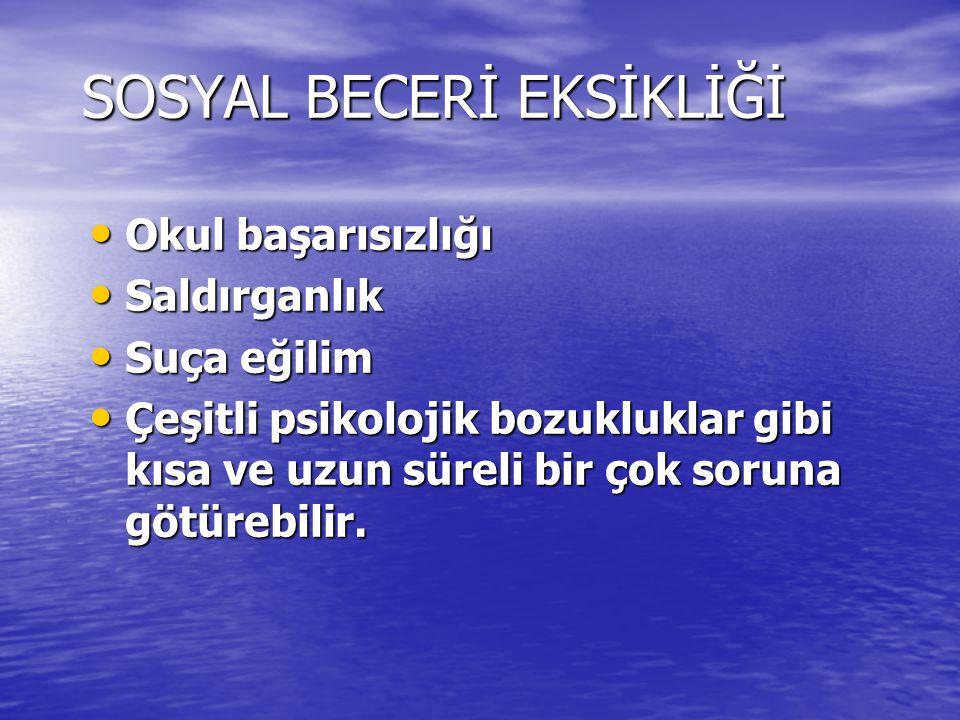 SOSYAL BECERİ EKSİKLİĞİ