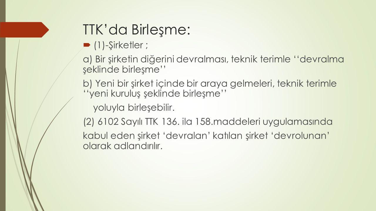 TTK'da Birleşme: (1)-Şirketler ;