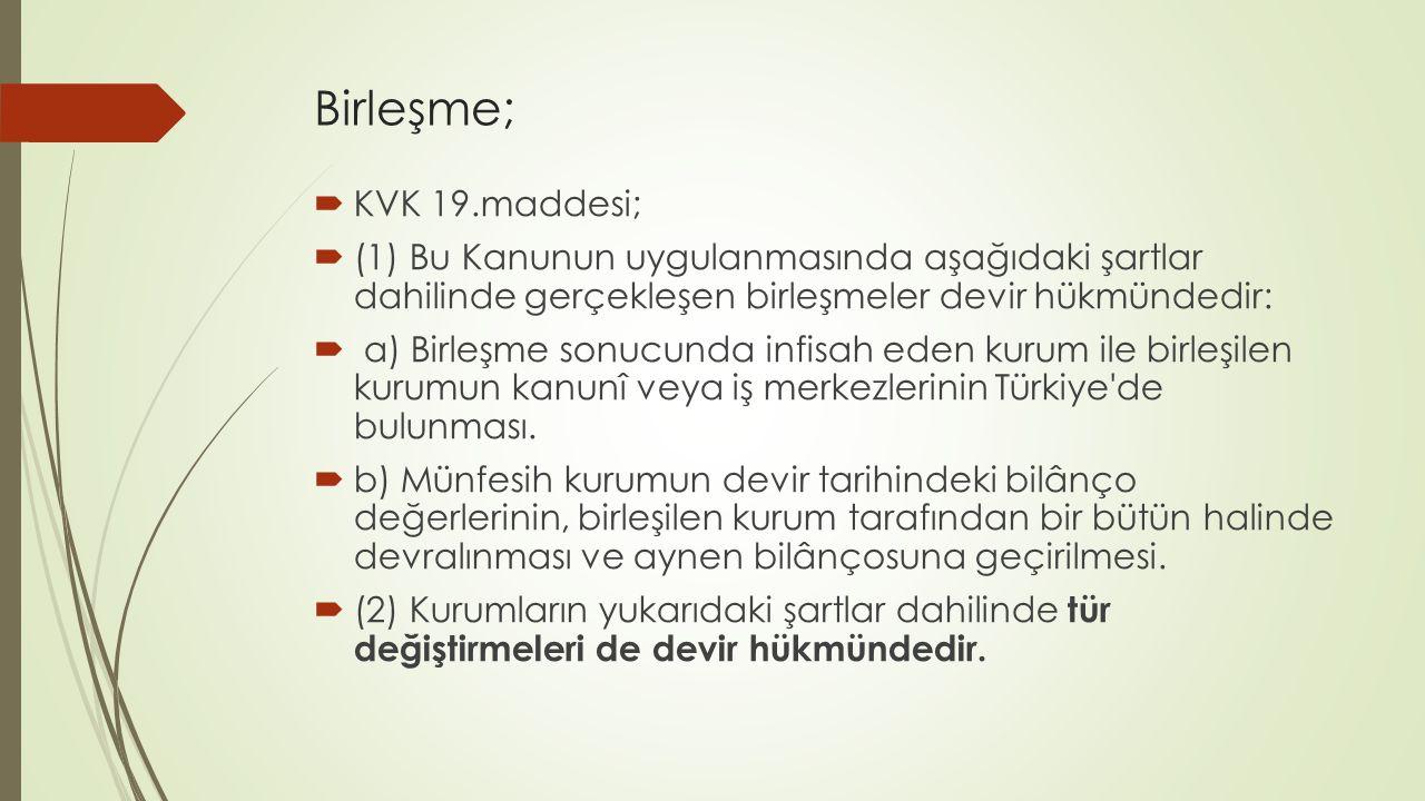 Birleşme; KVK 19.maddesi;