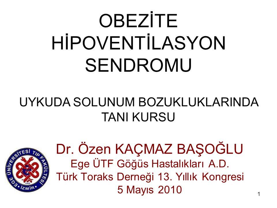 OBEZİTE HİPOVENTİLASYON SENDROMU