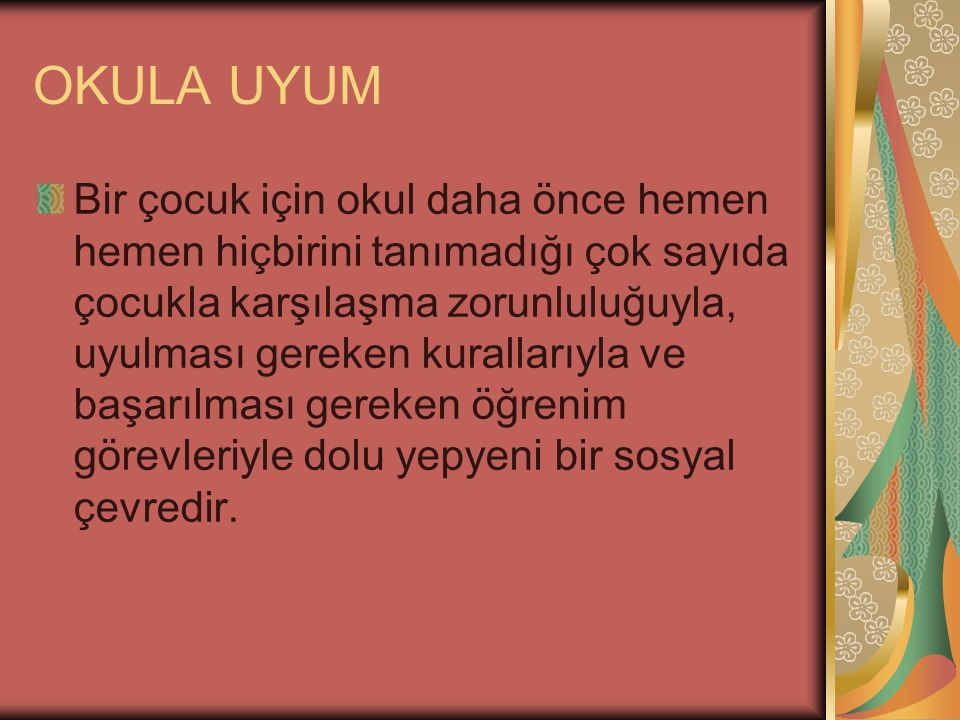 OKULA UYUM
