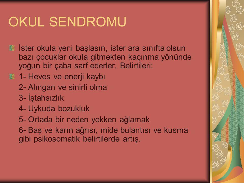 OKUL SENDROMU