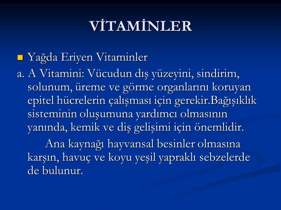 VİTAMİNLER Yağda Eriyen Vitaminler