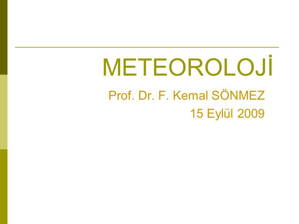Prof. Dr. F. Kemal SÖNMEZ 15 Eylül 2009