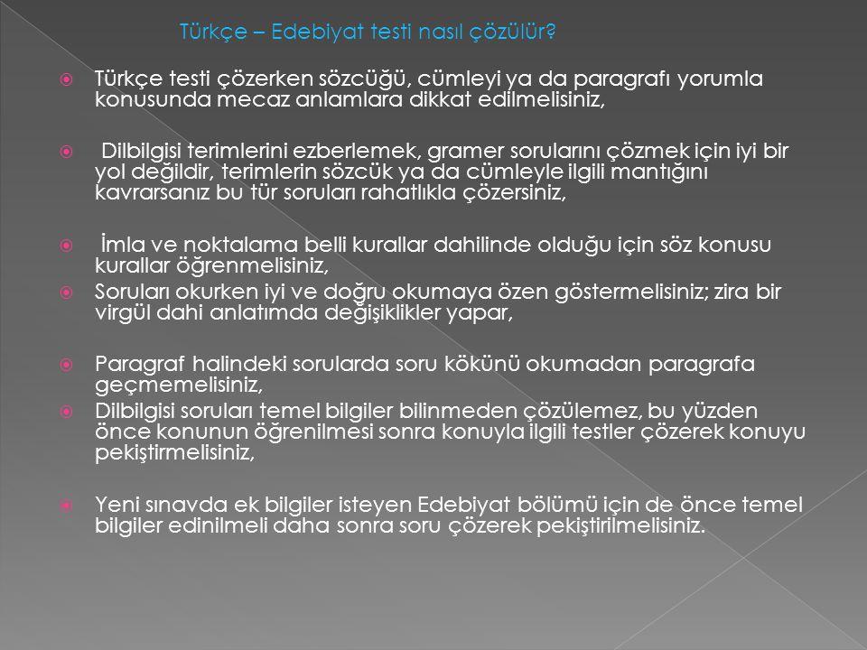 Türkçe – Edebiyat testi nasıl çözülür