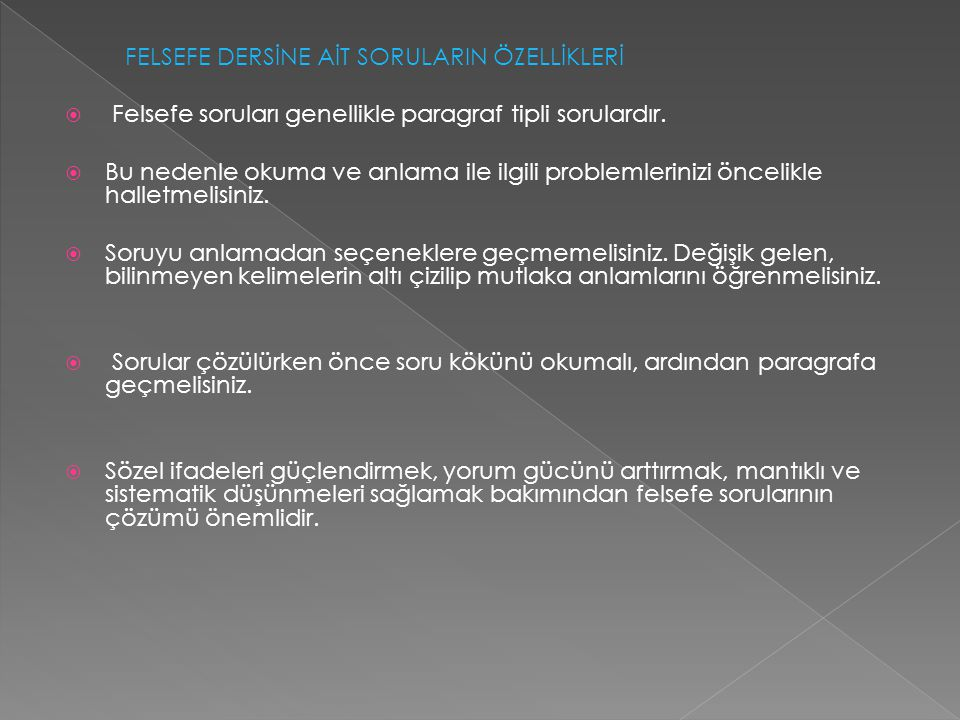 FELSEFE DERSİNE AİT SORULARIN ÖZELLİKLERİ