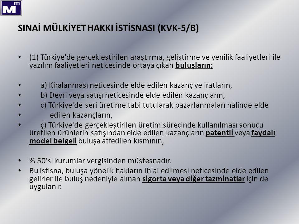 SINAİ MÜLKİYET HAKKI İSTİSNASI (KVK-5/B)