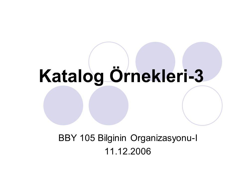 BBY 105 Bilginin Organizasyonu-I 11.12.2006