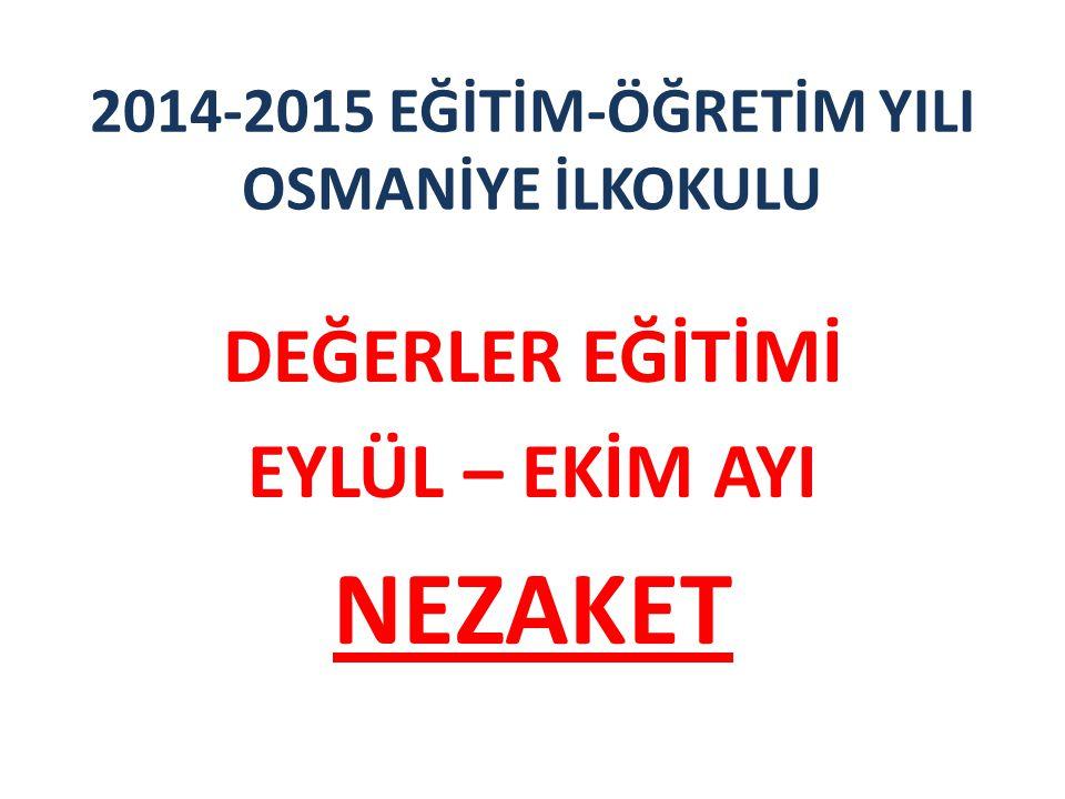 2014-2015 EĞİTİM-ÖĞRETİM YILI OSMANİYE İLKOKULU