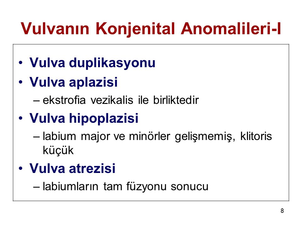Vulvanın Konjenital Anomalileri-I