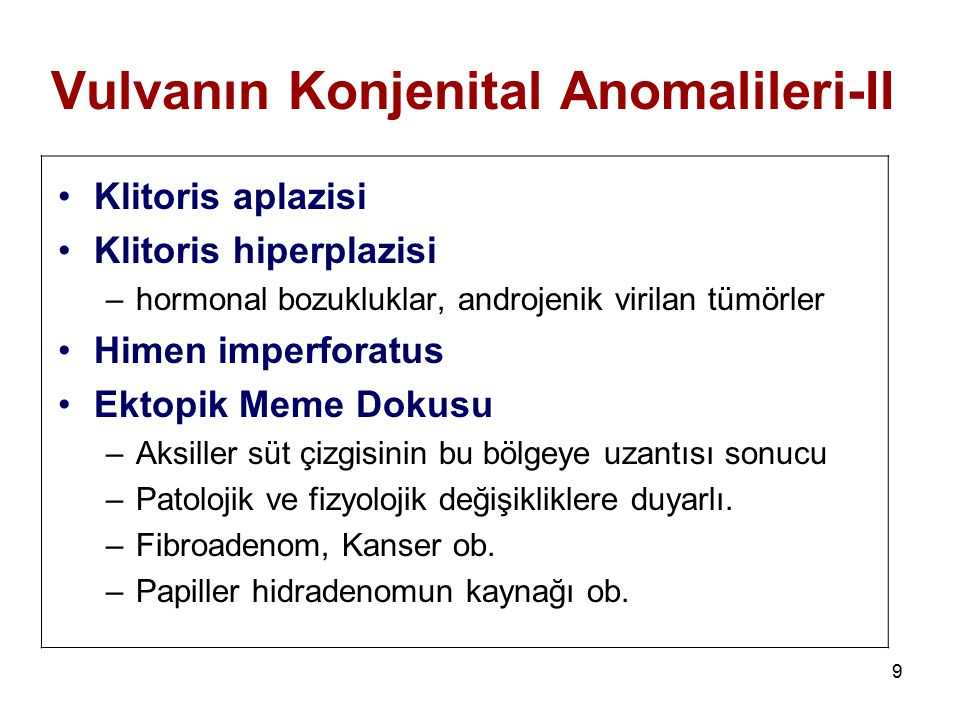 Vulvanın Konjenital Anomalileri-II