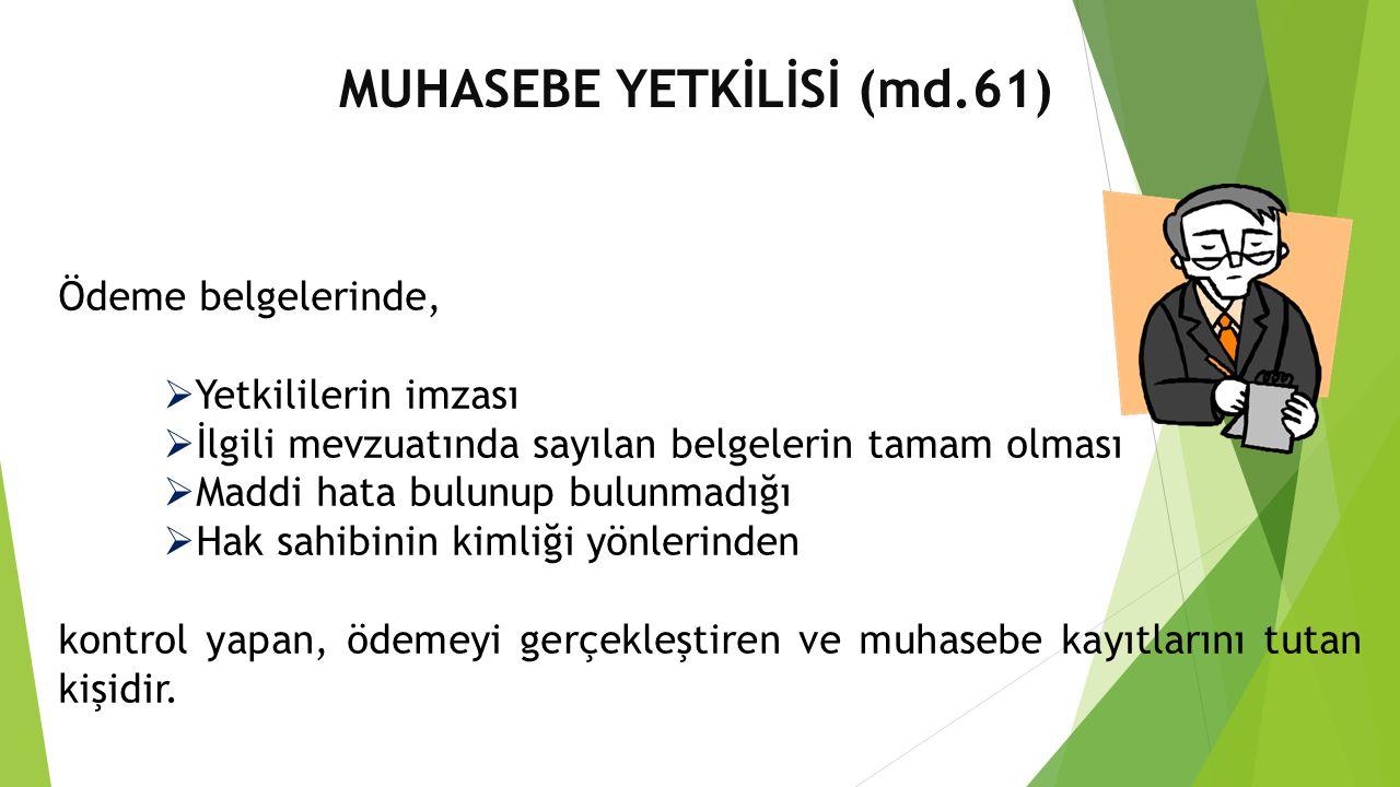 MUHASEBE YETKİLİSİ (md.61)