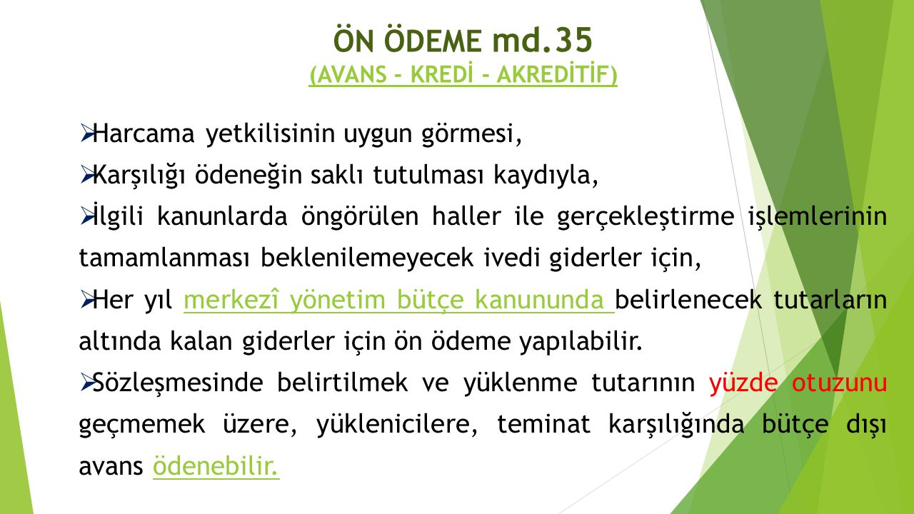 ÖN ÖDEME md.35 (AVANS - KREDİ - AKREDİTİF)