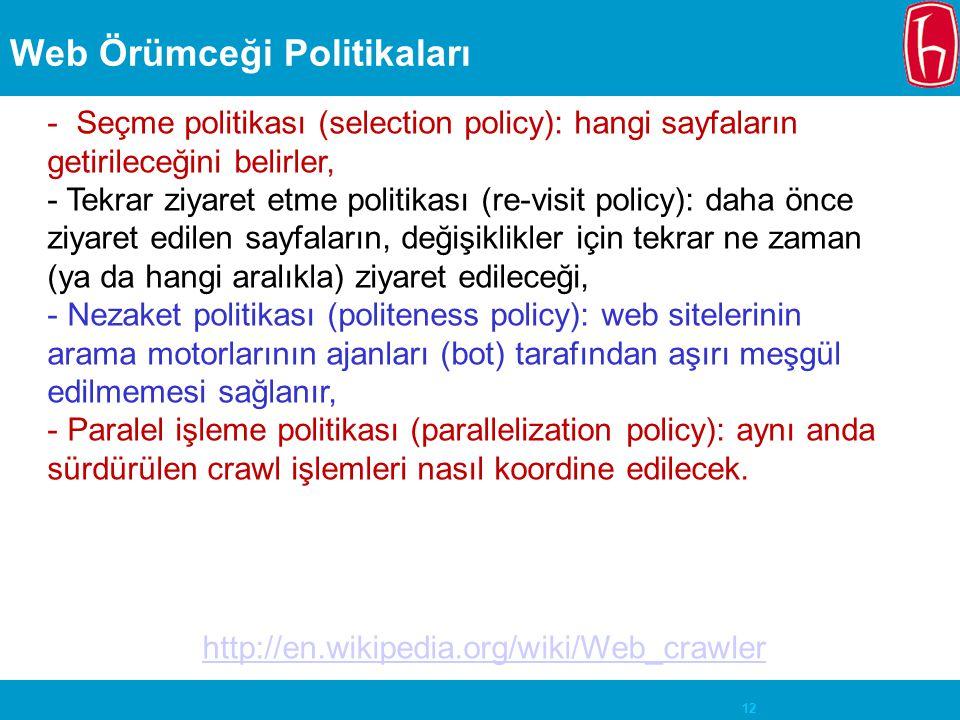 Web Örümceği Politikaları