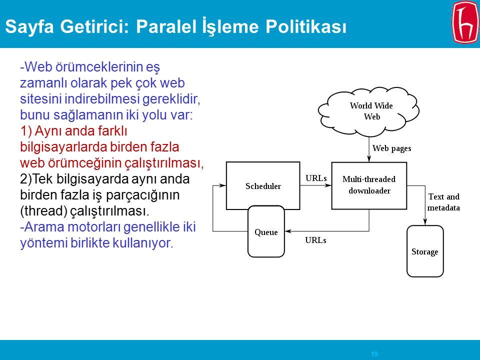Sayfa Getirici: Paralel İşleme Politikası