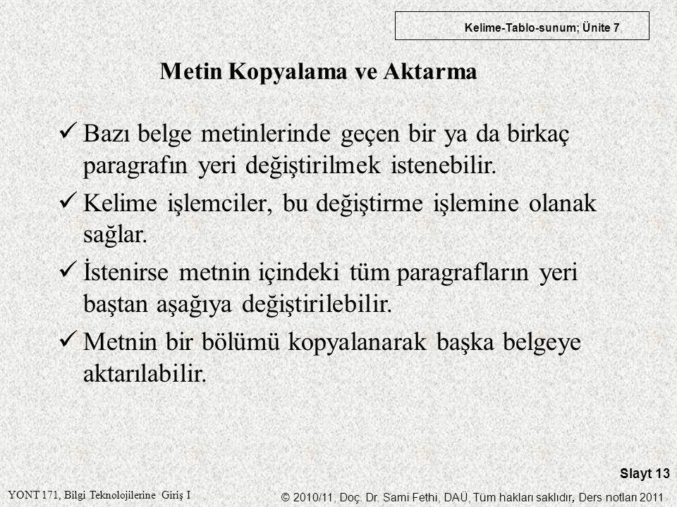 Metin Kopyalama ve Aktarma