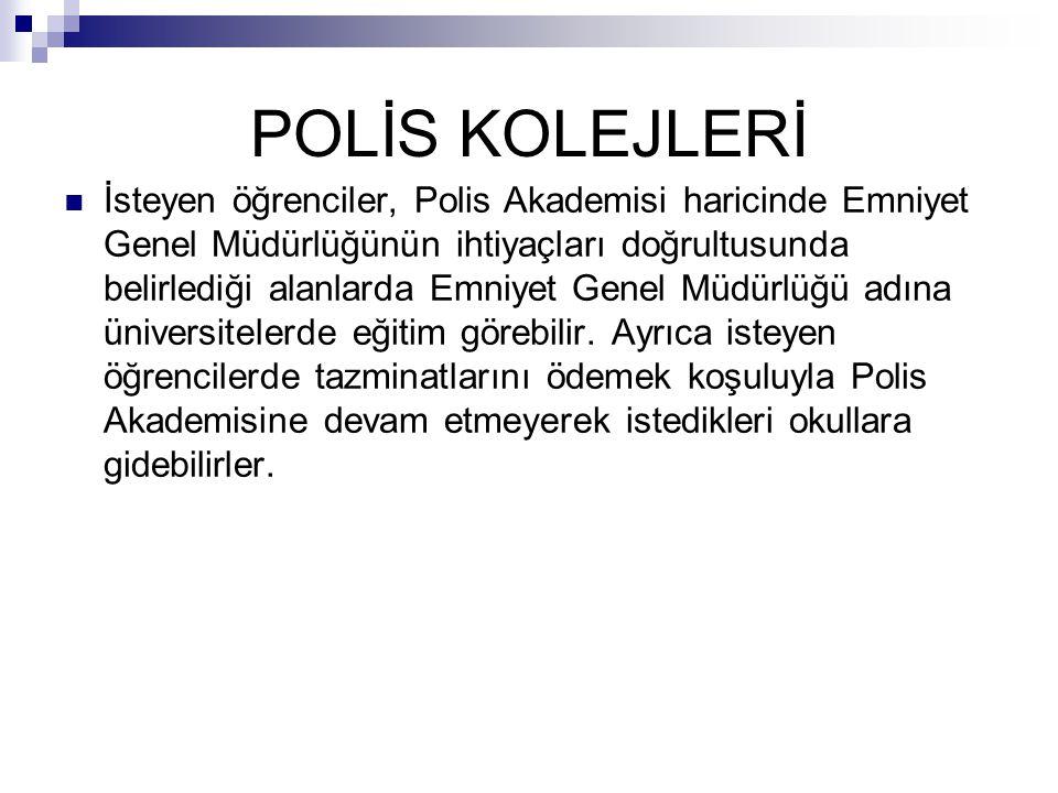 POLİS KOLEJLERİ