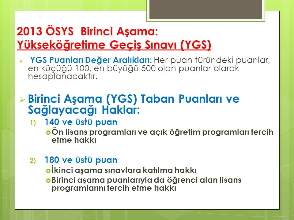 2013 ÖSYS Birinci Aşama: Yükseköğretime Geçiş Sınavı (YGS)