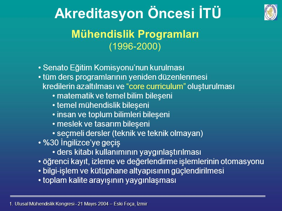 Akreditasyon Öncesi İTÜ Mühendislik Programları