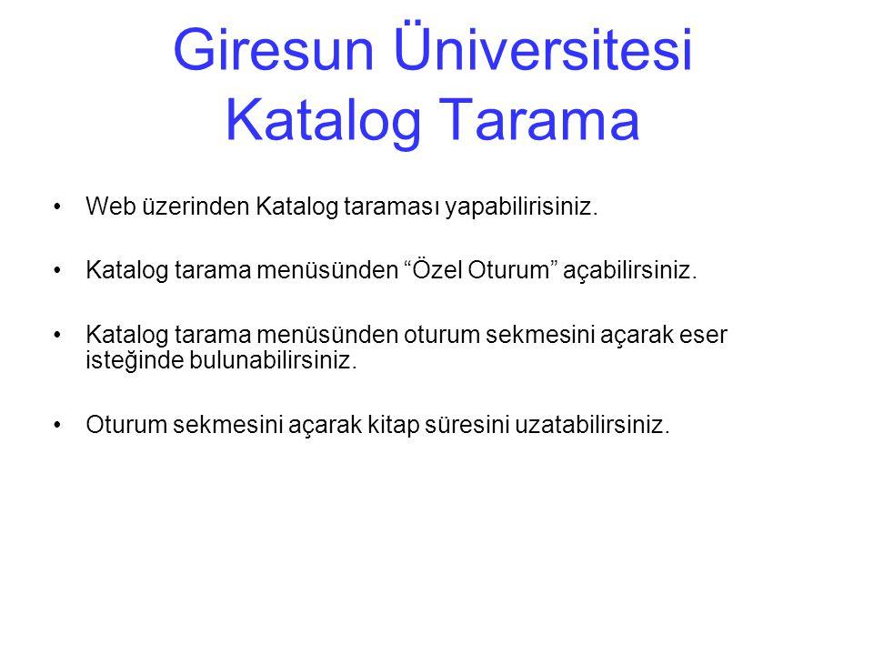 Giresun Üniversitesi Katalog Tarama