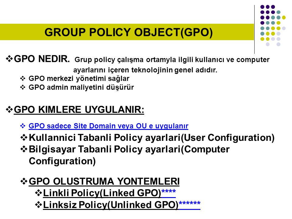 GROUP POLICY OBJECT(GPO)