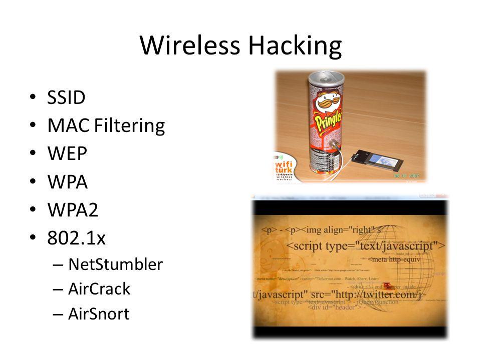 Wireless Hacking SSID MAC Filtering WEP WPA WPA2 802.1x NetStumbler
