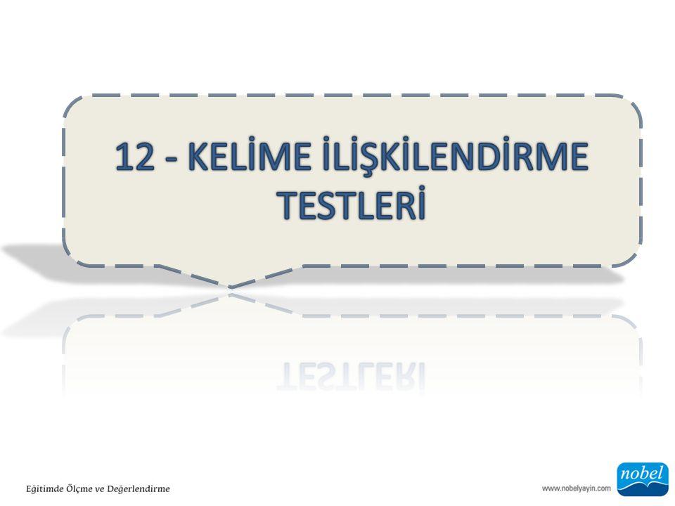 12 - KELİME İLİŞKİLENDİRME TESTLERİ