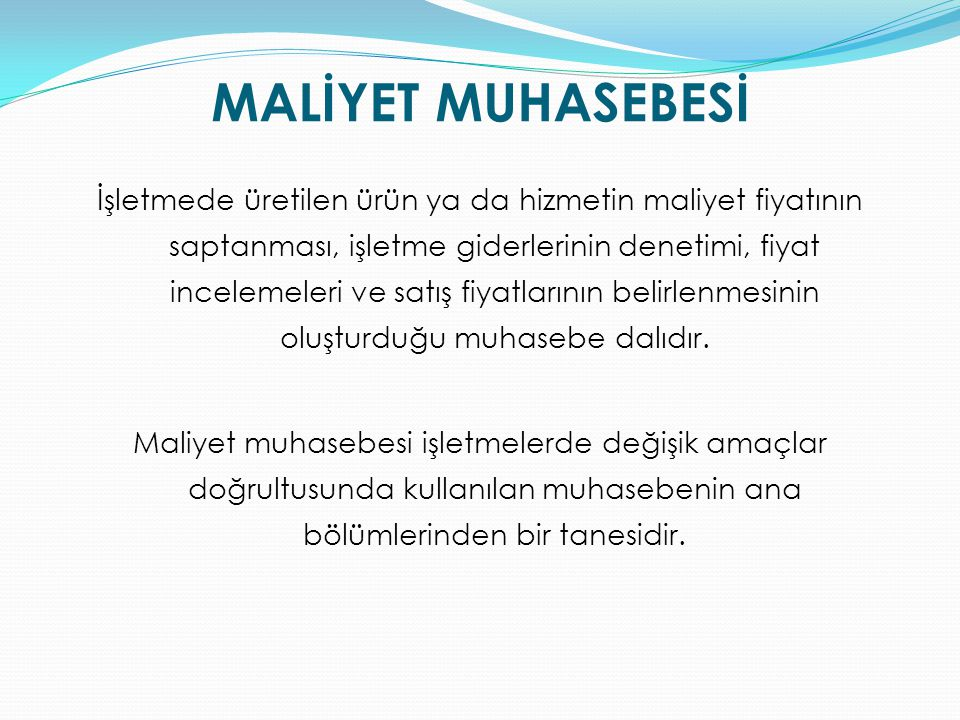 MALİYET MUHASEBESİ