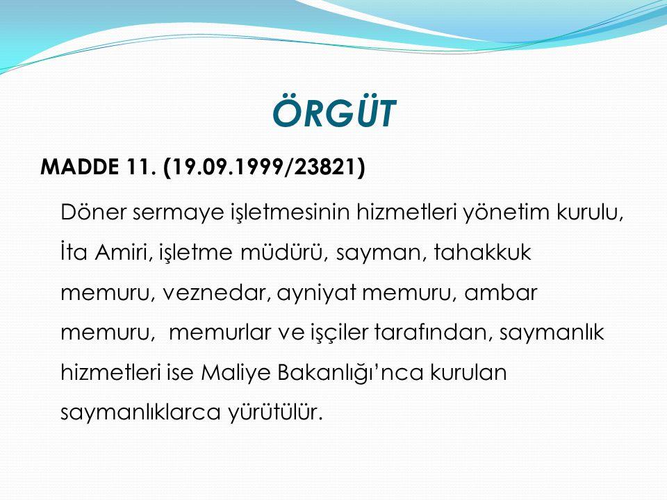 ÖRGÜT MADDE 11. (19.09.1999/23821)