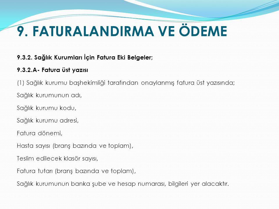 9. FATURALANDIRMA VE ÖDEME
