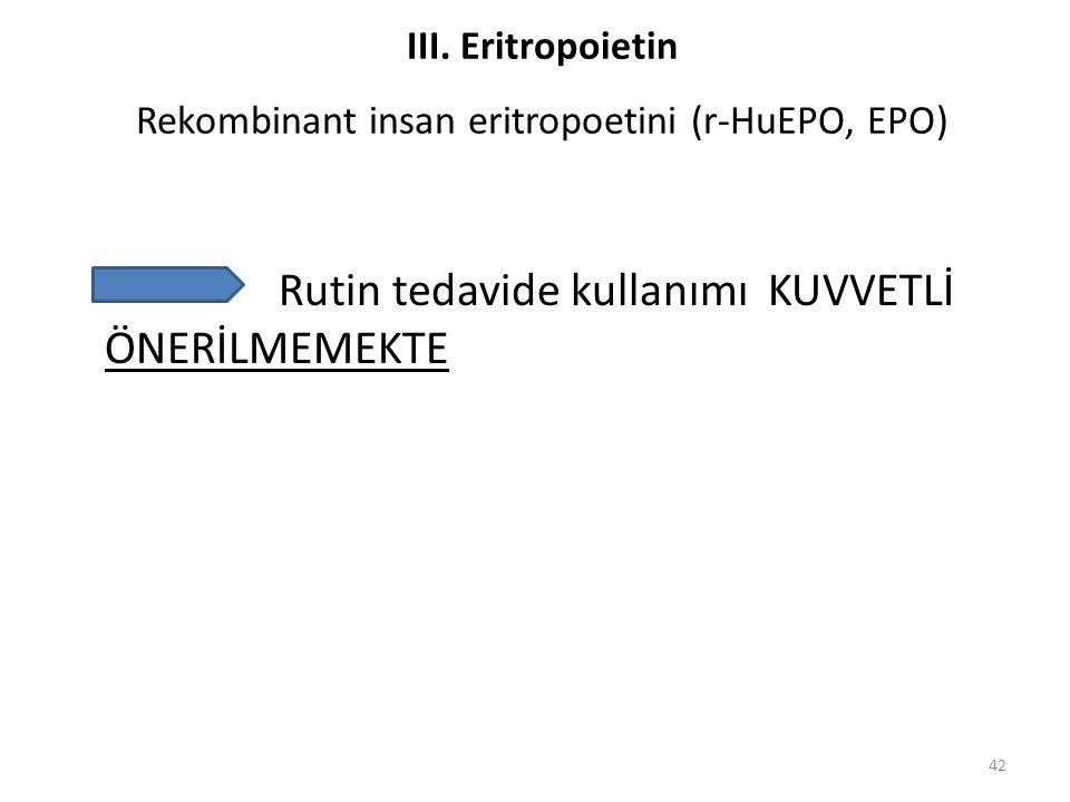 III. Eritropoietin Rekombinant insan eritropoetini (r-HuEPO, EPO)